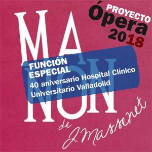 Proyecto Ópera: Manon @ Auditorio Feria de Muestras | Valladolid | Castilla y León | España